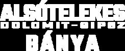 Alsótelekes Dolomit-Gipsz Bánya